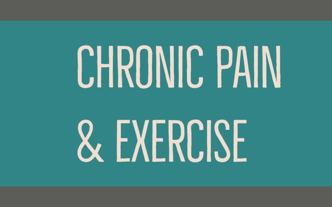 Chronic Pain & Exercise